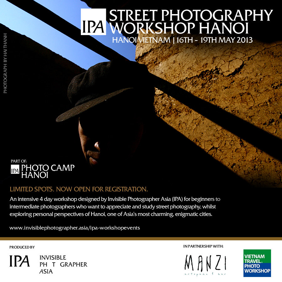 IPA Street Photography Workshop, HANOI | 16-19th May, 2013