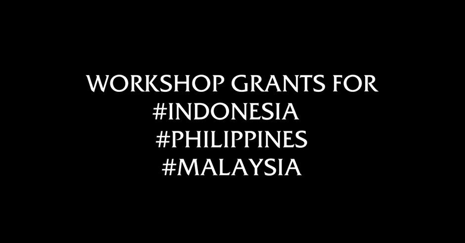 Workshop Grants for Indonesia, Philippines and Malaysia